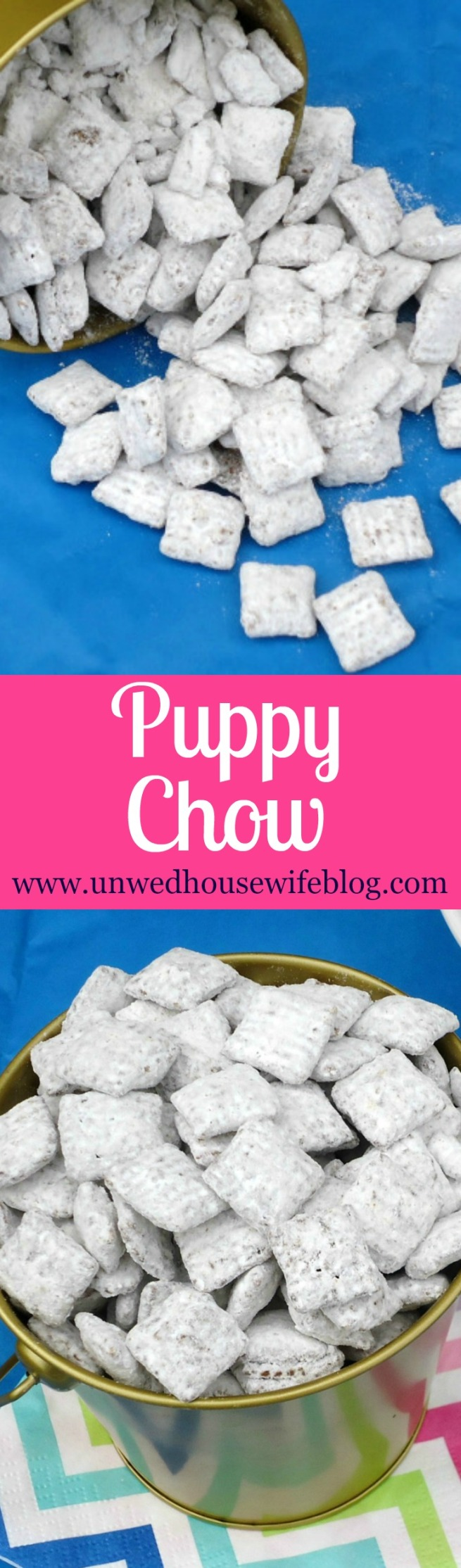 Puppy Chow | Unwed Housewife | Simple, quick, easy dessert recipe that's fun for the whole family!