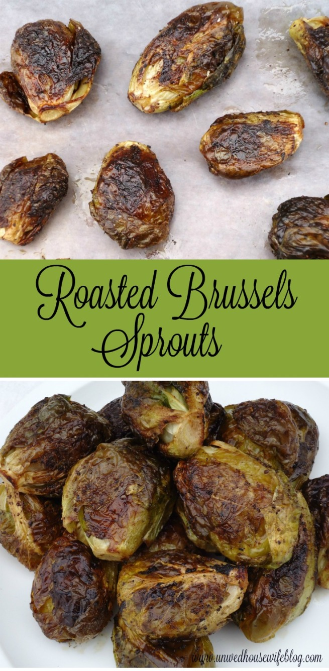 Roasted Brussels Sprouts -- Unwed Housewife