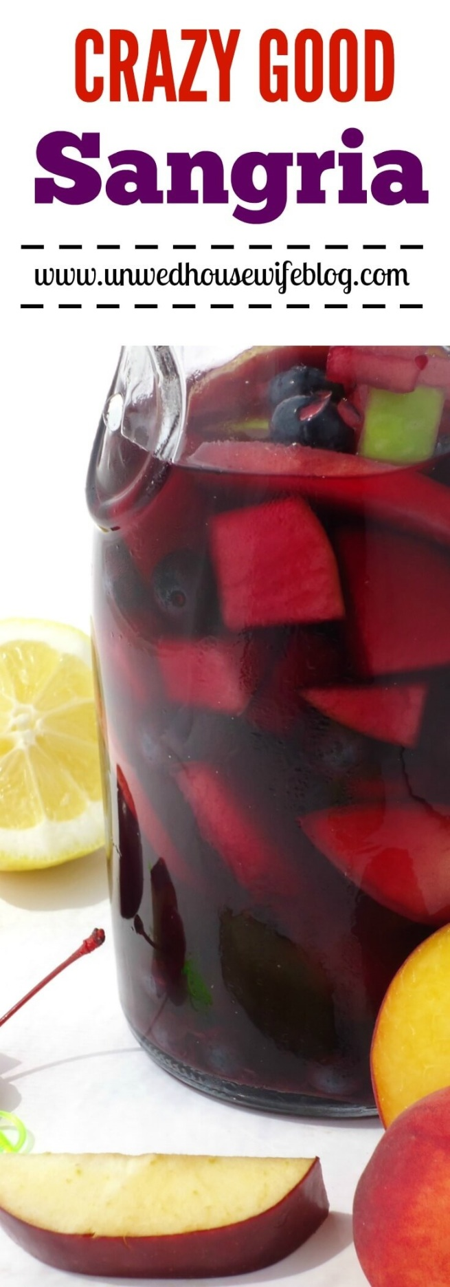 Sangria   Unwed Housewife   This sangria recipe is crazy good! Made with Spanish wine, rum, and fresh fruit, you're going to love this crazy good sangria.
