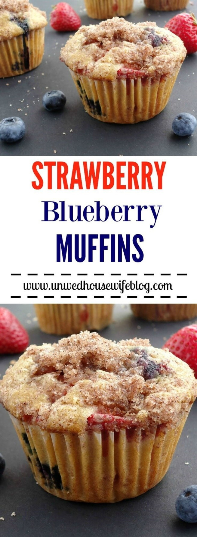 Strawberry Blueberry Muffins | Unwed Housewife | Big, bakery style muffins made with fresh strawberries and blueberries and topped with a cinnamon sugar crumble. One-of-a-kind strawberry blueberry muffin recipe.
